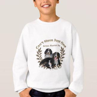 Bernese Mt.犬はちょうど1つを有することができません スウェットシャツ