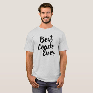 Best Coach Ever, Sports Inspirational Coach Tee Tシャツ