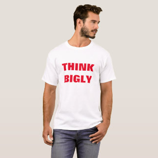 Biglyを考えて下さい Tシャツ