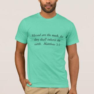 blessed柔和です、なぜならそれらはThを…受継ぎます Tシャツ