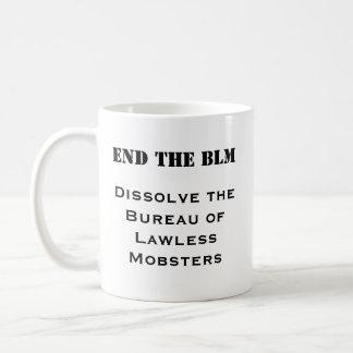 BLM -不法なギャングのマグの局--を終えて下さい コーヒーマグカップ