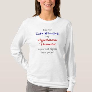 Bloodedの冷たいTシャツ Tシャツ
