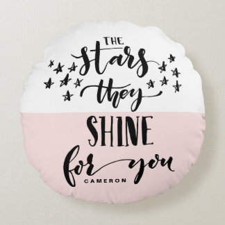 Blush The Stars They Shine For You | Hand Lettered ラウンドクッション