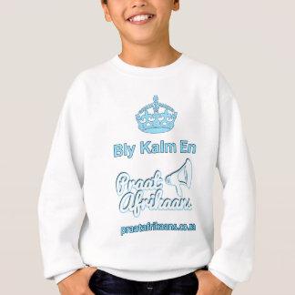 Bly Kalm En Praatアフリカーンス スウェットシャツ