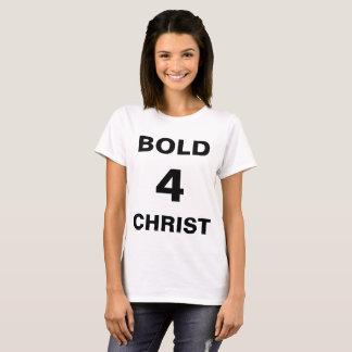 """""""Bold4Christ""""の女性のTシャツ Tシャツ"""