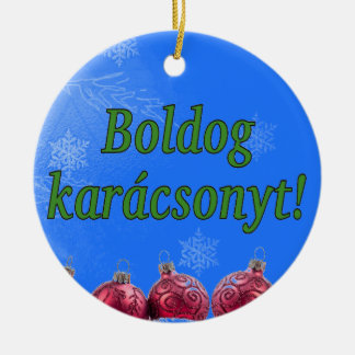 Boldogのkarácsonyt! ハンガリーのgfのメリークリスマス セラミックオーナメント