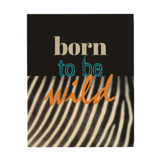 born to be wild quote wood wall art ウッドウォールアート