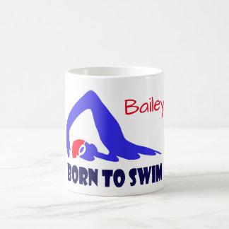 Born to swim, freestyle swimmer, personalised コーヒーマグカップ