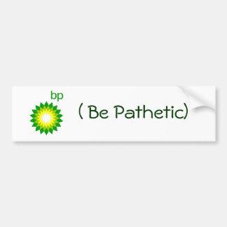 BPは悲しいです バンパーステッカー