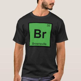 Br -ブラウンズヴィルテキサス州化学周期表 tシャツ