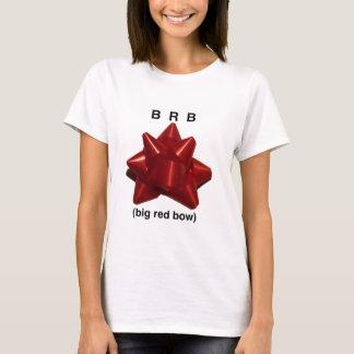 BRB (大きく赤い弓) Tシャツ