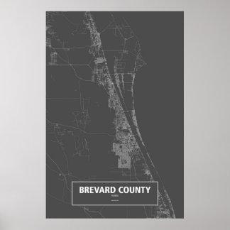 Brevard郡、フロリダ(黒で白い) ポスター