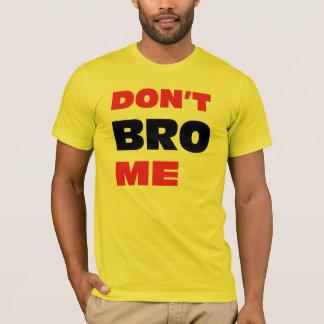 BROは私 Tシャツ