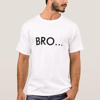 Bro… いいえ tシャツ