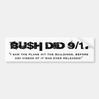 BU$Hは9/11をしました バンパーステッカー