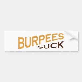 Burpeesは-おもしろいなインスピレーションを吸います バンパーステッカー