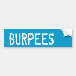 Burpees -インスピレーション バンパーステッカー