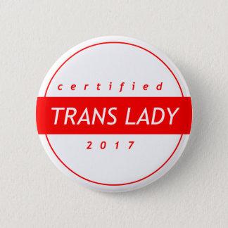 Button証明されたTRANSの女性 5.7cm 丸型バッジ
