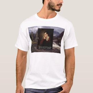 "Byron主の""優しい声""愛引用文のギフトのティー等 Tシャツ"