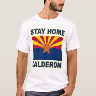 Calderonを家に居て下さい Tシャツ