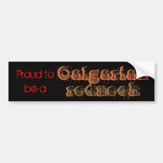 Calgarianのレッドネックがあること誇りを持った バンパーステッカー