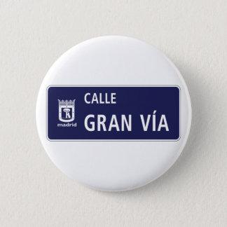 Calle Gran Víaのマドリードの道路標識、スペイン 5.7cm 丸型バッジ