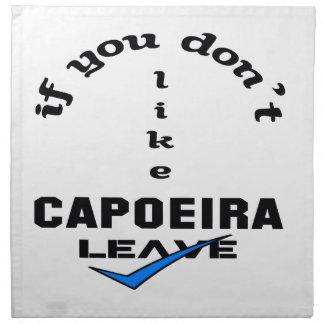 Capoeiraの許可を好まなければ ナプキンクロス