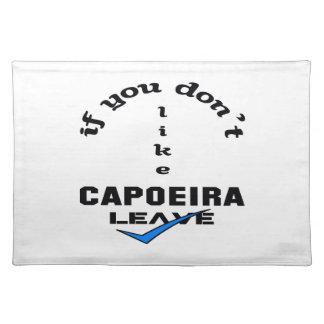 Capoeiraの許可を好まなければ ランチョンマット