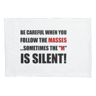 Careful Follow Masses M Is Silent 枕カバー