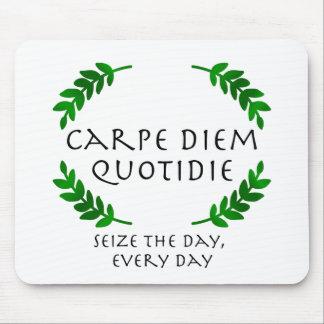 Carpe Diem Quotidie -日を、毎日握って下さい マウスパッド