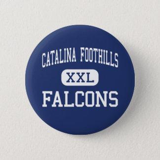 Catalinaのふもとの小丘- 《鳥》ハヤブサ-高チューソン 5.7cm 丸型バッジ