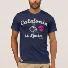 CATALONIA IS NOT SPAIN. Tシャツ
