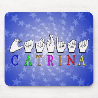 CATRINA     FINGERSPELLED ASLの一流の印 マウスパッド