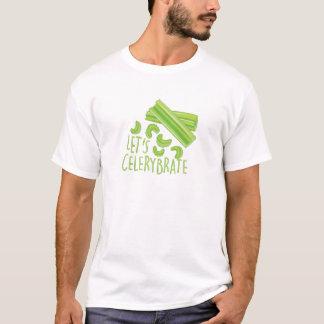 Celerybrateを許可します Tシャツ