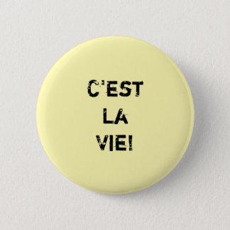 """""""C'estのLaは竸います! """"Inpirationalの引用 缶バッジ"""