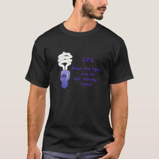 CFL -ライトがあったりしかし家ににだれも時 Tシャツ
