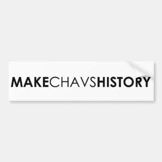 Chavsの歴史にバンパーステッカーをして下さい バンパーステッカー
