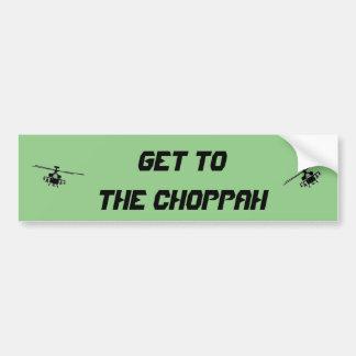 choppahのバンパーステッカーに得て下さい バンパーステッカー