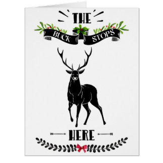 Christmas The Buck Stops Here Deer Large カード