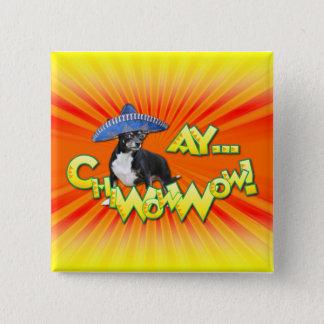 Cinco deメーヨー- Ay ChWowWow! -チワワ 5.1cm 正方形バッジ