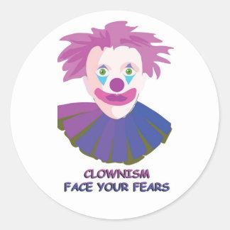 Clownismはあなたの恐れに直面します ラウンドシール