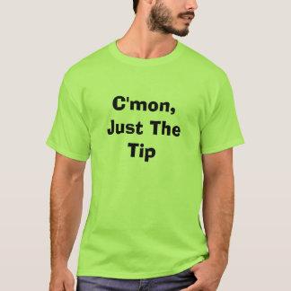 C'mon、ちょうど先端 Tシャツ