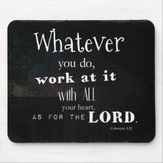 Colossiansの3:23の聖書の詩、聖なる書物、経典の芸術 マウスパッド