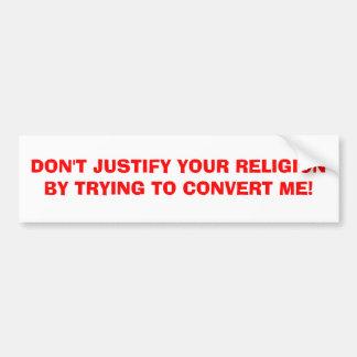 CONVERに試みることによってあなたの宗教を…正当化しないで下さい バンパーステッカー