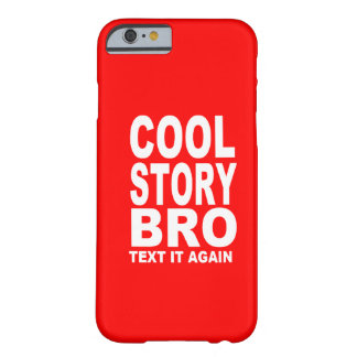 Cool story Broの文字再度それ Barely There iPhone 6 ケース
