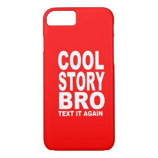 Cool story Broの文字再度それ iPhone 8/7ケース