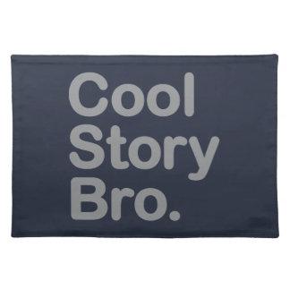 Cool story Bro。 アメリカ人のMoJoのランチョンマット ランチョンマット