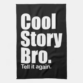 Cool story Bro。 アメリカ人のMoJoの台所Towe キッチンタオル