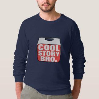Cool story bro スウェットシャツ