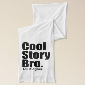 Cool story bro スカーフ
